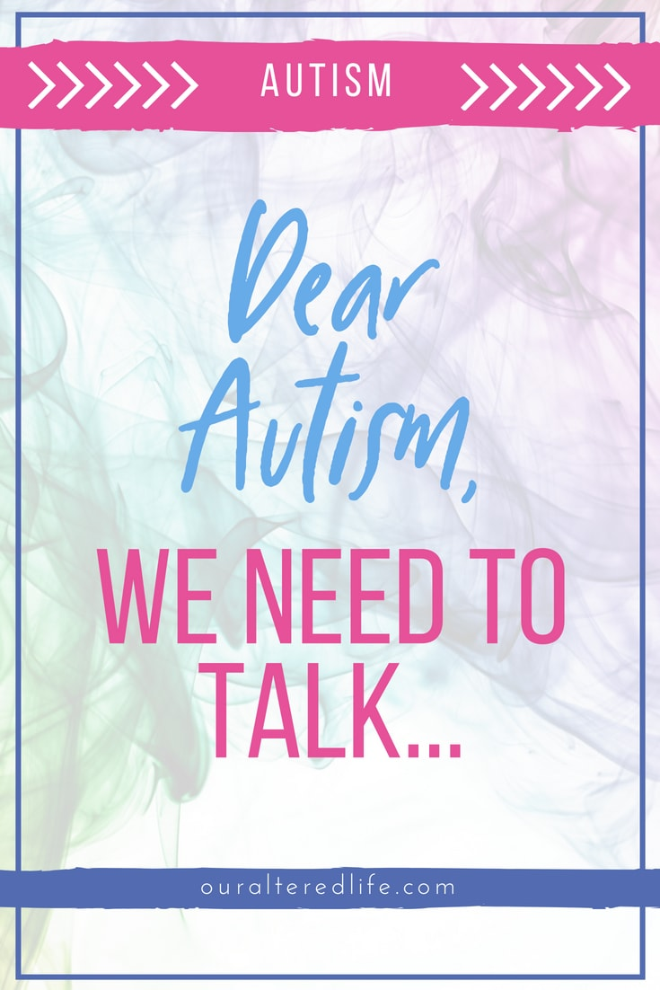 An open letter to Autism, from a mother of an autistic child #autism #asc #asd