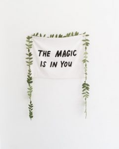 self awareness and mental health. A sign reads the magic is in you